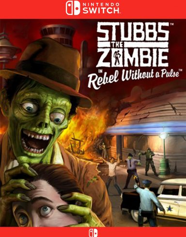 Stubbs The Zombie : Rebel Without a Pulse